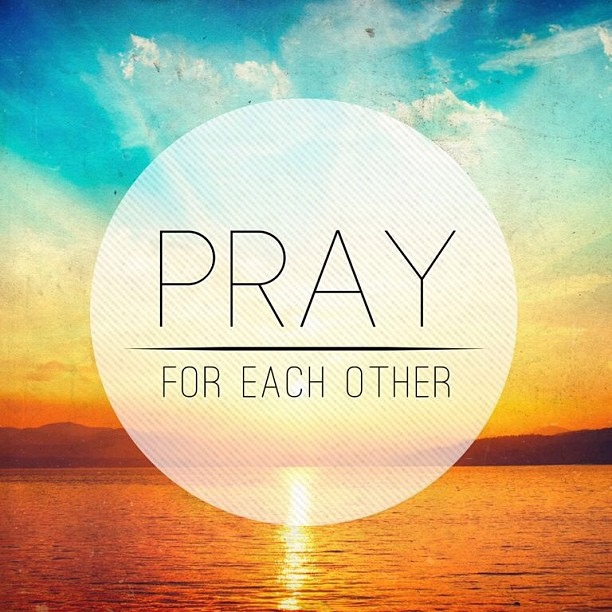 Godly Love For Each Other: Pray For Each Other