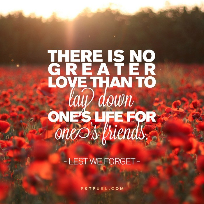 There is no greater love - Anzac Day John 15:13