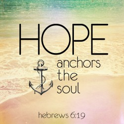 Hope Anchors the Soul - Daily Devotional on Hebrews 6:19