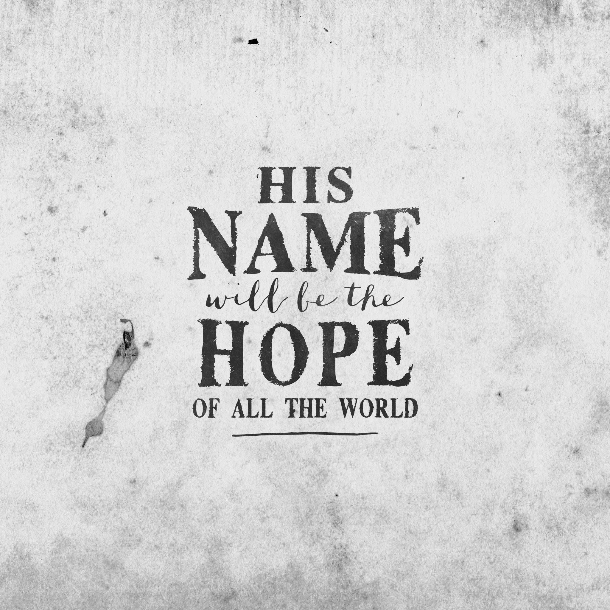 Hope in a Name – Part 2