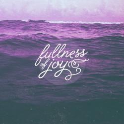 Fullness of joy Daily Devotional