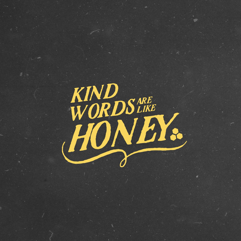Kind like honey.