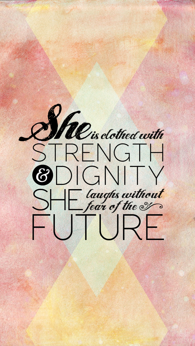 She Is Clothed In Strength and Dignity - Daily Devotional on Proverbs 31:25