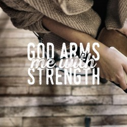 Armed with Strength - Daily Devotional on Psalm 18:32