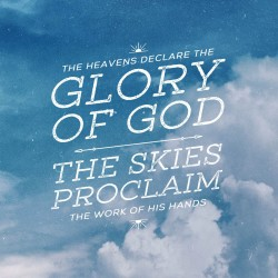 Proclaim the work - Daily Devotional on Psalm 19:1