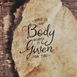 Break Bread - Easter Series Part 4 -Mark 14:22