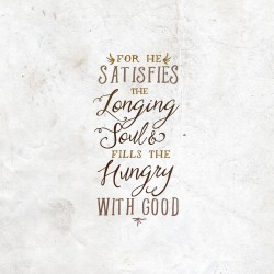 Hungry Souls - Daily Deovtional and Meditation on Ps 107:9