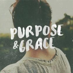 Purpose & Grace - Vocation Part 1 - Daily Devotional on 2 Tim 1:9