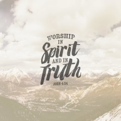 Spirit and Truth Worship - Pocket Fuel Daily Devotional on John 4:24