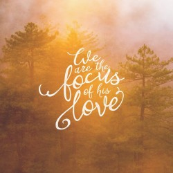 Ephesians, Love and the Power of Being - Pocket Fuel Daily Devotional on Ephesians 1:6
