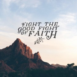 Fighting Fit - Part 6 - Pocket Fuel Daily Devotional on 1 Tim 6:12