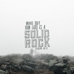 Rock Solid - Part 1 - Pocket Fuel Daily Devotional on Psalm 18:31