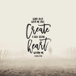 Creative Type - Creative Series - Part 1 - Daily Devotional on Psalm 51:10