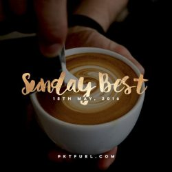 Sunday Best - 15th of May 2016