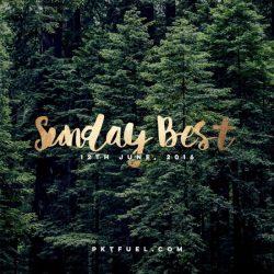 Sunday Best 12th of June 2016