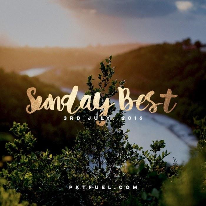 Sunday Best 3rd of July 2016