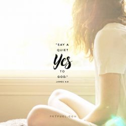 A Quiet Yes – The Surrender Series – Part 2 - Pocket Fuel on James 4:8