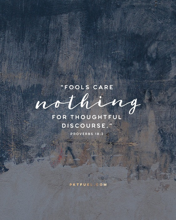 Fools Care Not – Proverb Ponderings – Part 1 - Pocket Fuel on Proverbs 18:2