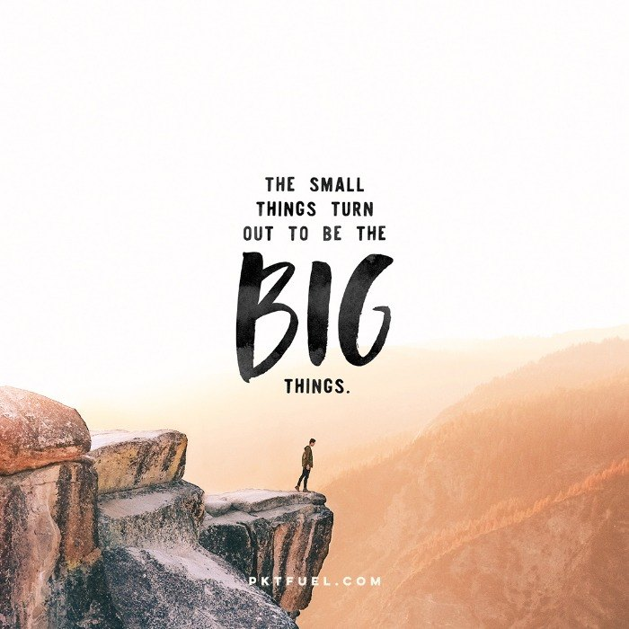 The Big Things – Small Things Series – Part 1