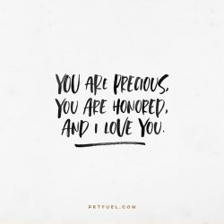 On The Same Level - You are precious, you are honored on Isaish 43:4