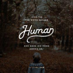 Understand His Humanity –A Vast Joke Serieson John 1:14