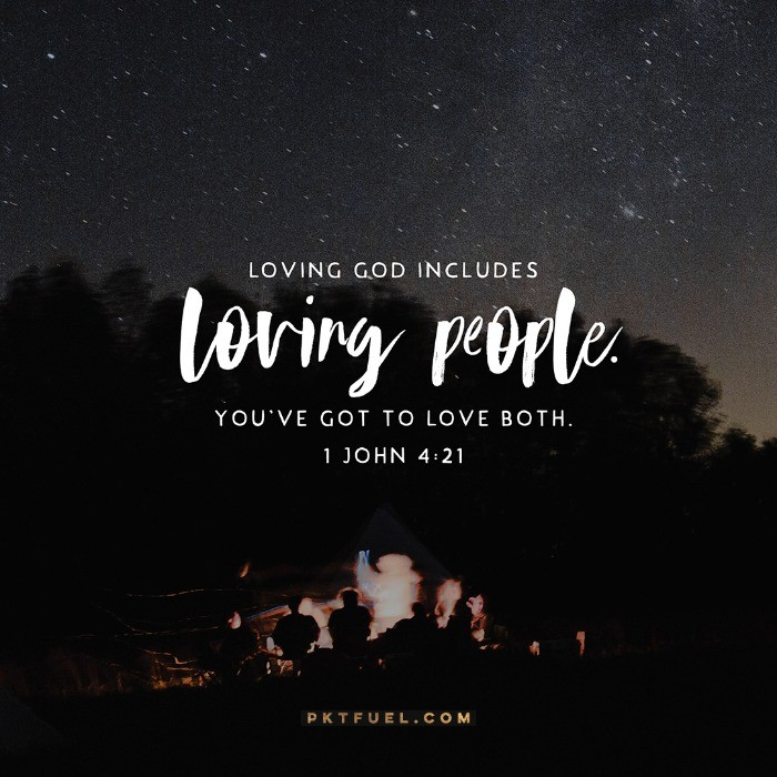 You've Got to Love Both –Start With Love Series on 1 John 4:21