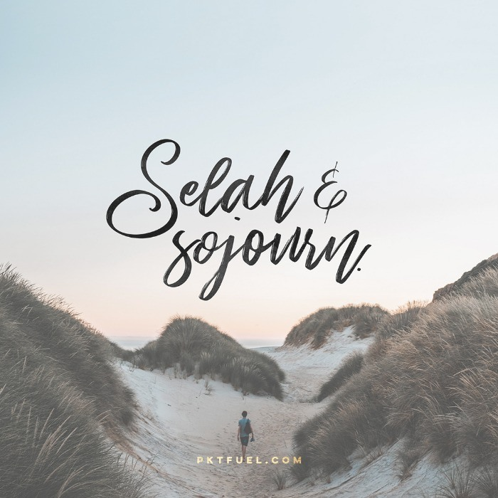 Selah and Sojourn - What does it really mean on Psalm 3:4