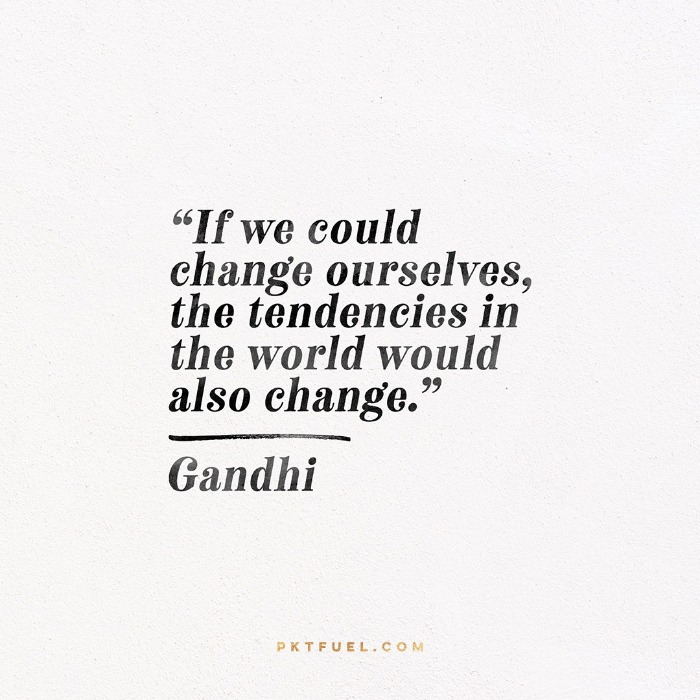 Change Within You –The Edit Series–Part 3 on Romans 12:2 and Gandhi