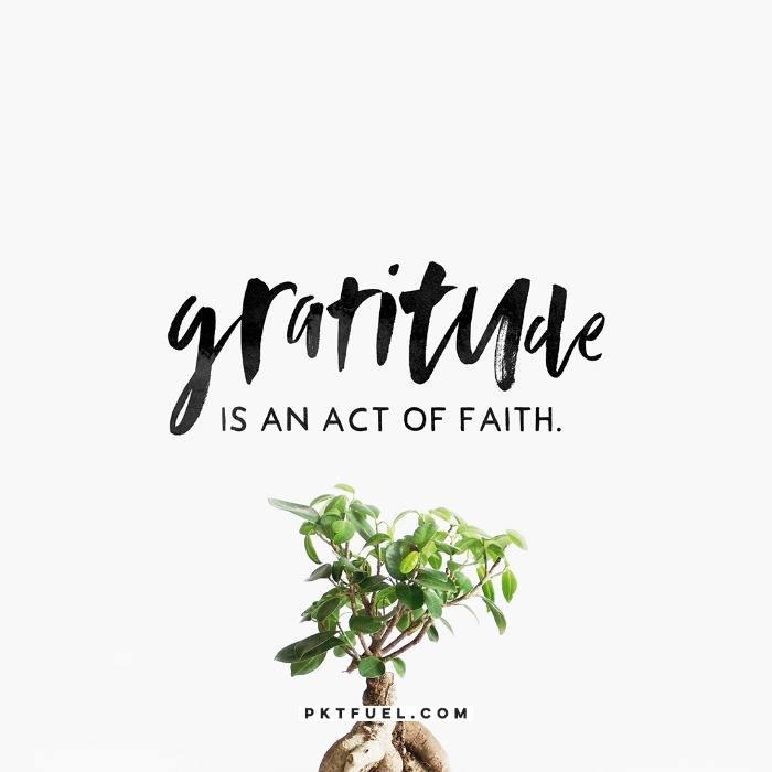 Gratitude is an Act of Faith –The Gratitude Series on 1 Thessalonians 5:18