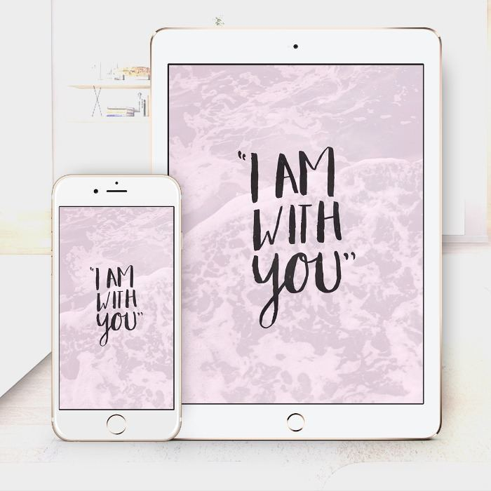 I Am With You – Bible Wallpaper Download – $1